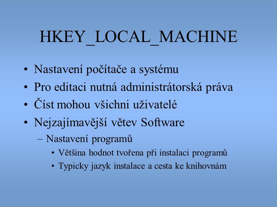 HKEY_LOCAL_MACHINE Nastavení počítače a systému