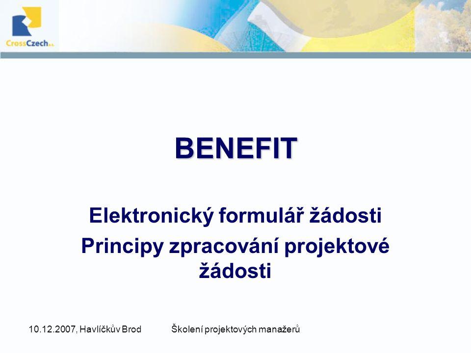 Elektronický formulář žádosti Principy zpracování projektové žádosti