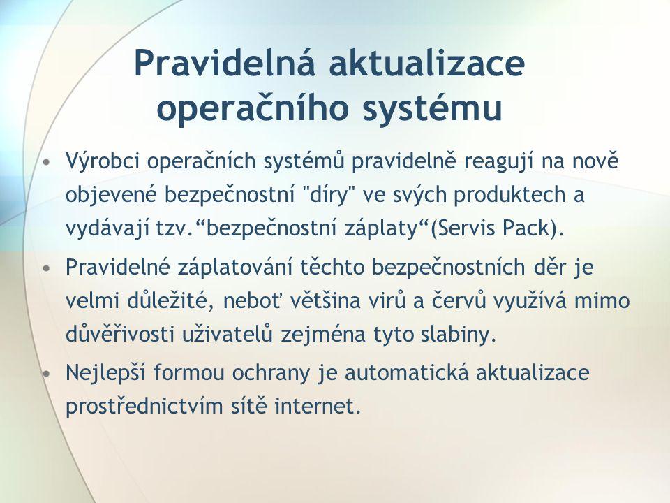 Pravidelná aktualizace operačního systému