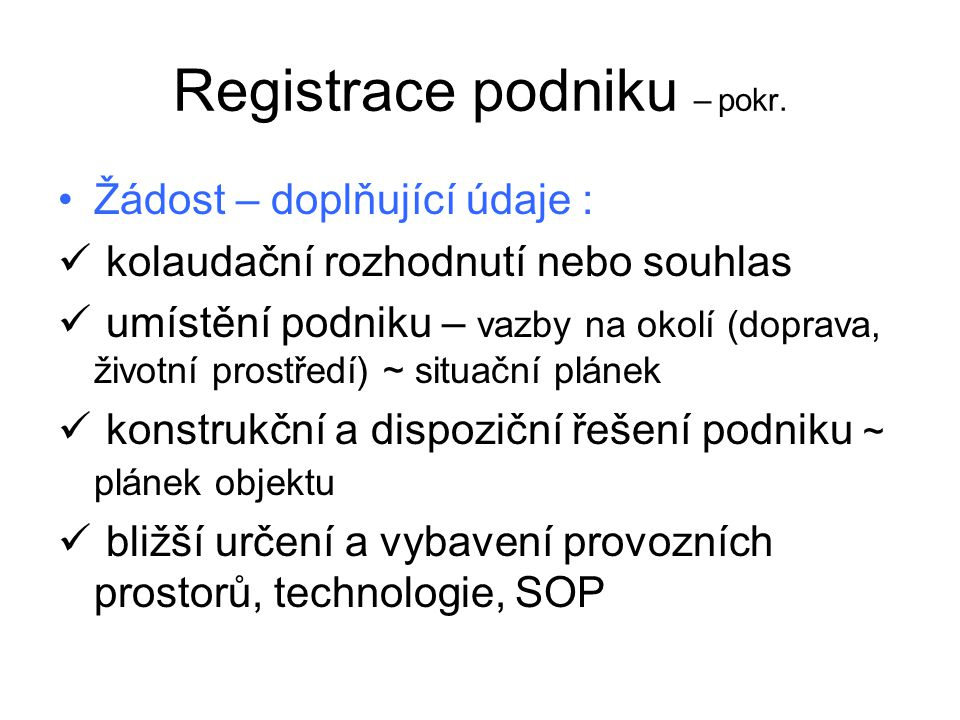 Registrace podniku – pokr.