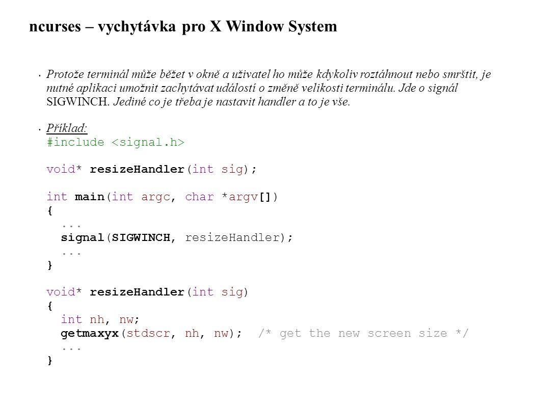 ncurses – vychytávka pro X Window System