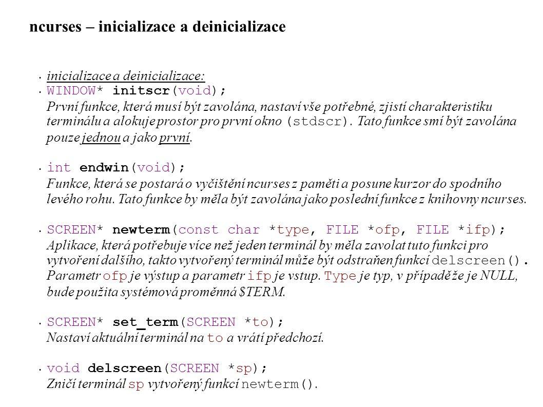 ncurses – inicializace a deinicializace