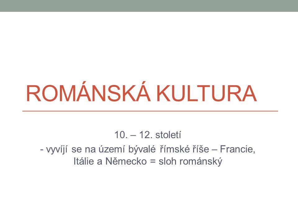 Románská kultura 10. – 12. století