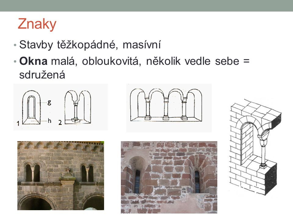 Znaky Stavby těžkopádné, masívní