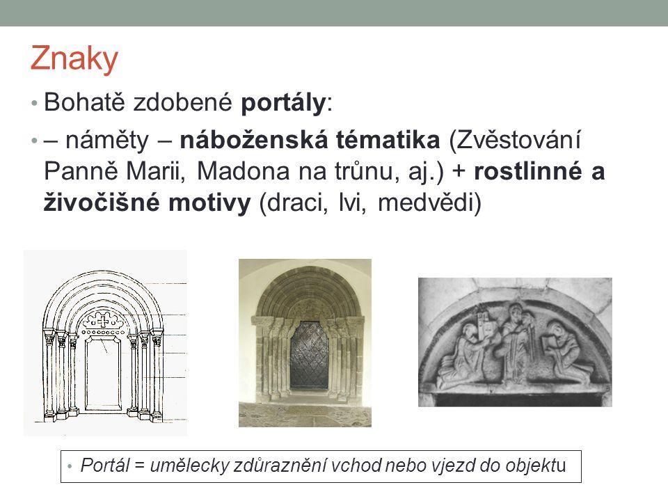 Znaky Bohatě zdobené portály: