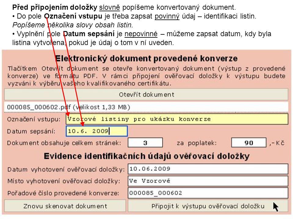 Před připojením doložky slovně popíšeme konvertovaný dokument.