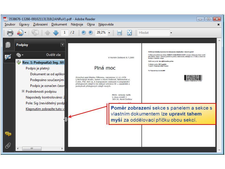 Poměr zobrazení sekce s panelem a sekce s vlastním dokumentem lze upravit tahem myší za oddělovací příčku obou sekcí.