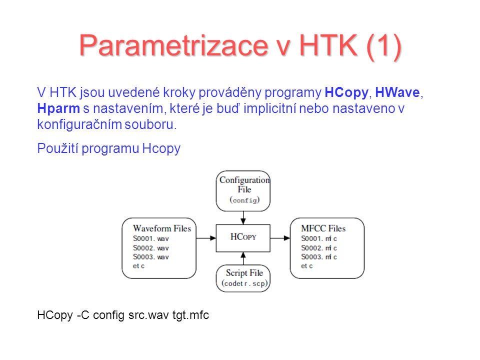 Parametrizace v HTK (1)