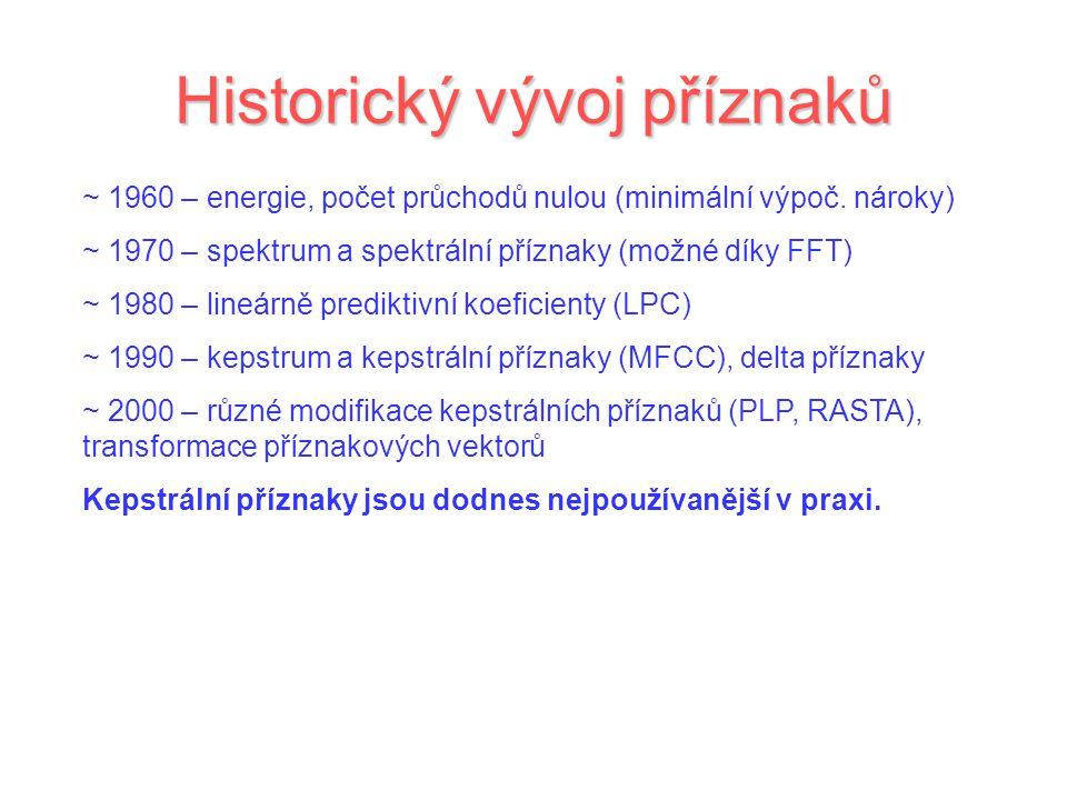 Historický vývoj příznaků
