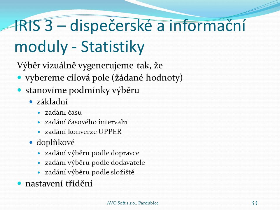 IRIS 3 – dispečerské a informační moduly - Statistiky