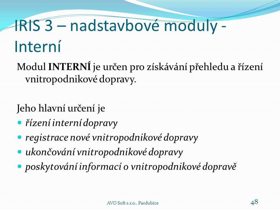 IRIS 3 – nadstavbové moduly - Interní