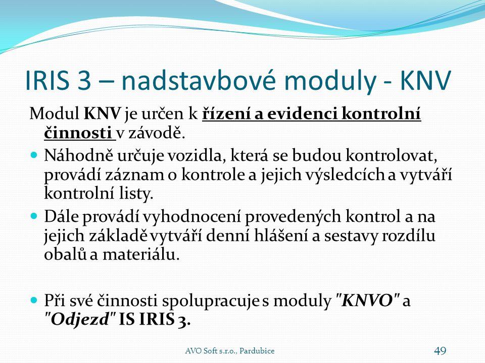 IRIS 3 – nadstavbové moduly - KNV