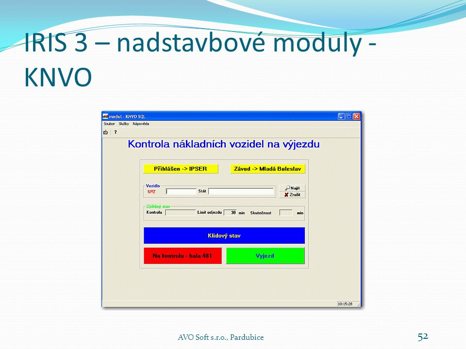 IRIS 3 – nadstavbové moduly - KNVO
