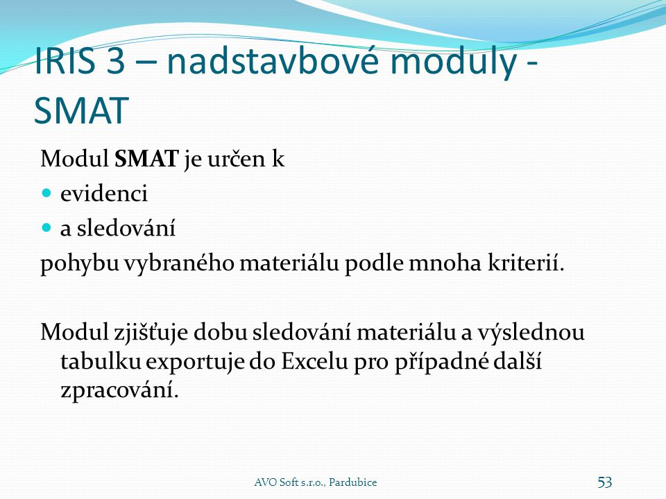 IRIS 3 – nadstavbové moduly - SMAT
