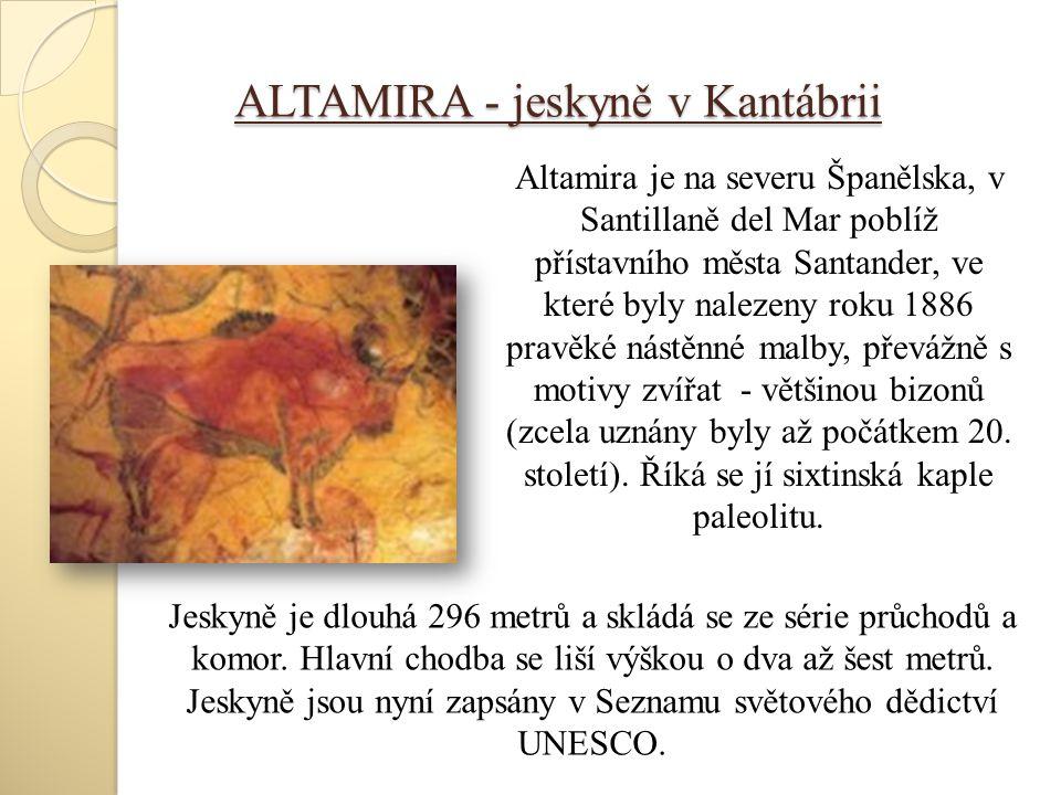 ALTAMIRA - jeskyně v Kantábrii