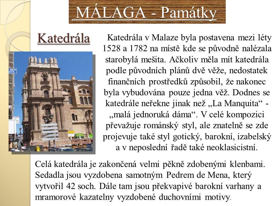 MÁLAGA - Památky Katedrála