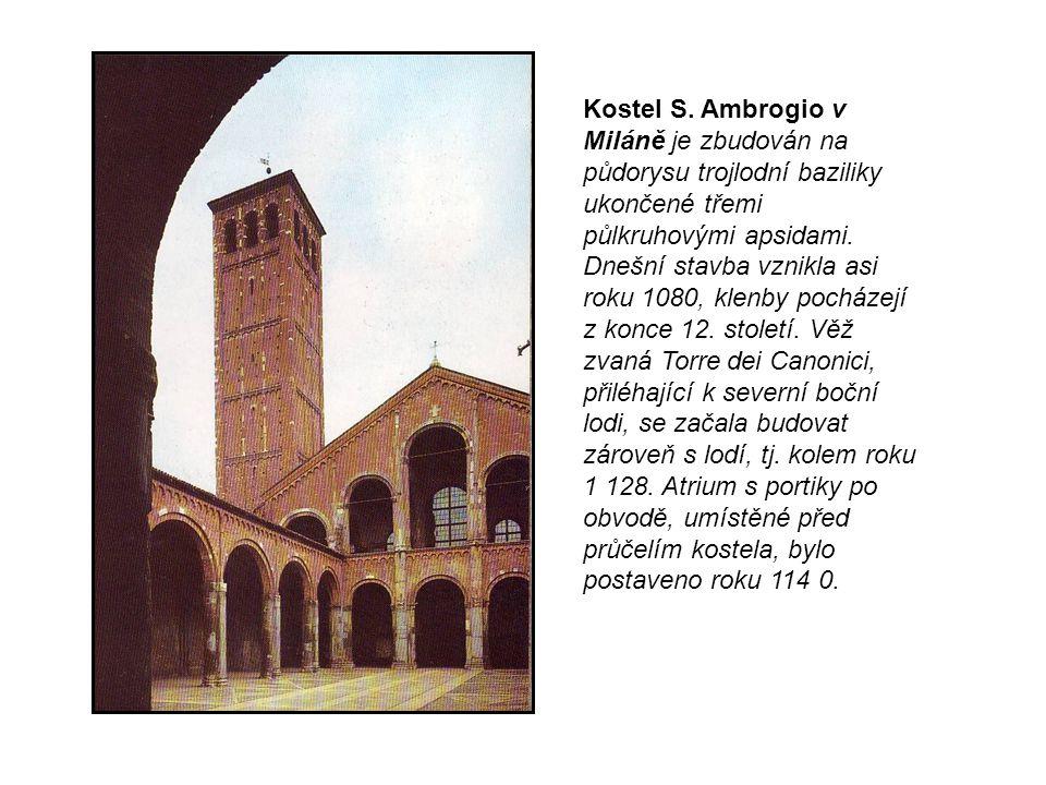 Kostel S. Ambrogio v Miláně je zbudován na
