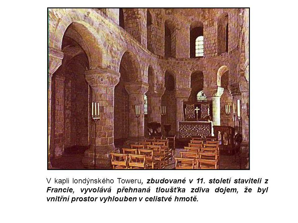 V kapli londýnského Toweru, zbudované v 11