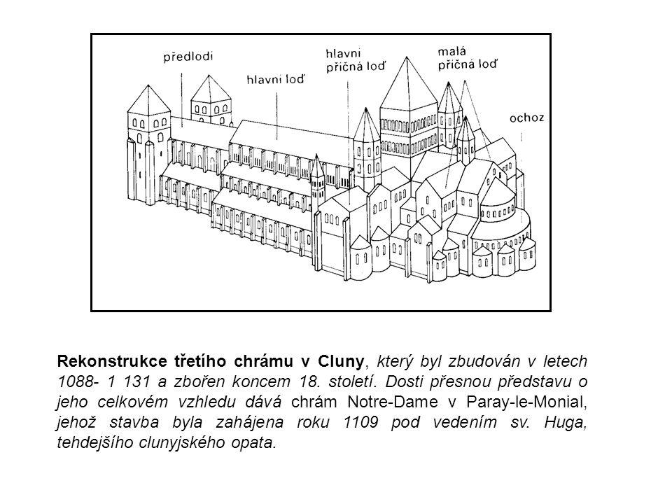 Rekonstrukce třetího chrámu v Cluny, který byl zbudován v letech 1088- 1 131 a zbořen koncem 18.
