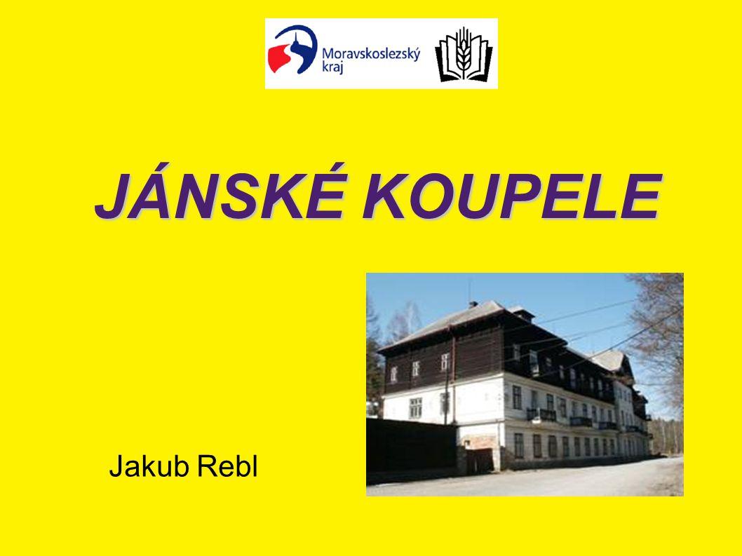 JÁNSKÉ KOUPELE Jakub Rebl