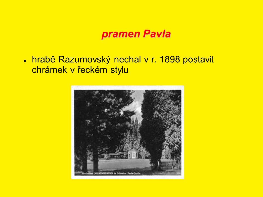 pramen Pavla hrabě Razumovský nechal v r. 1898 postavit chrámek v řeckém stylu