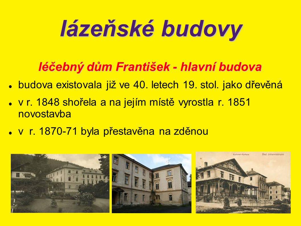 léčebný dům František - hlavní budova