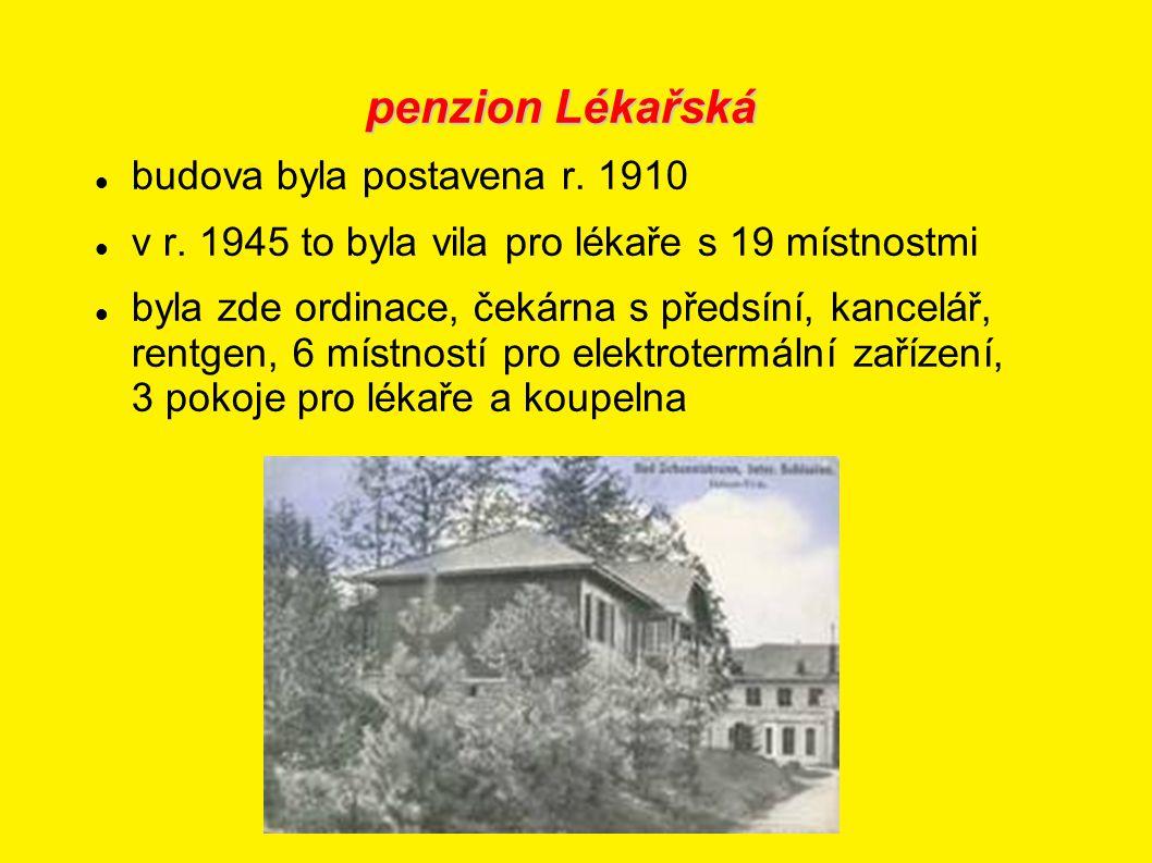penzion Lékařská budova byla postavena r. 1910