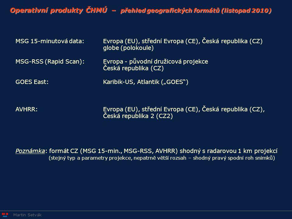 Operativní produkty ČHMÚ – přehled geografických formátů (listopad 2010)