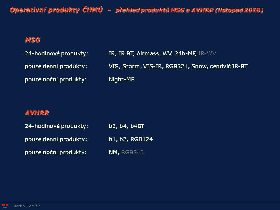 Operativní produkty ČHMÚ – přehled produktů MSG a AVHRR (listopad 2010)