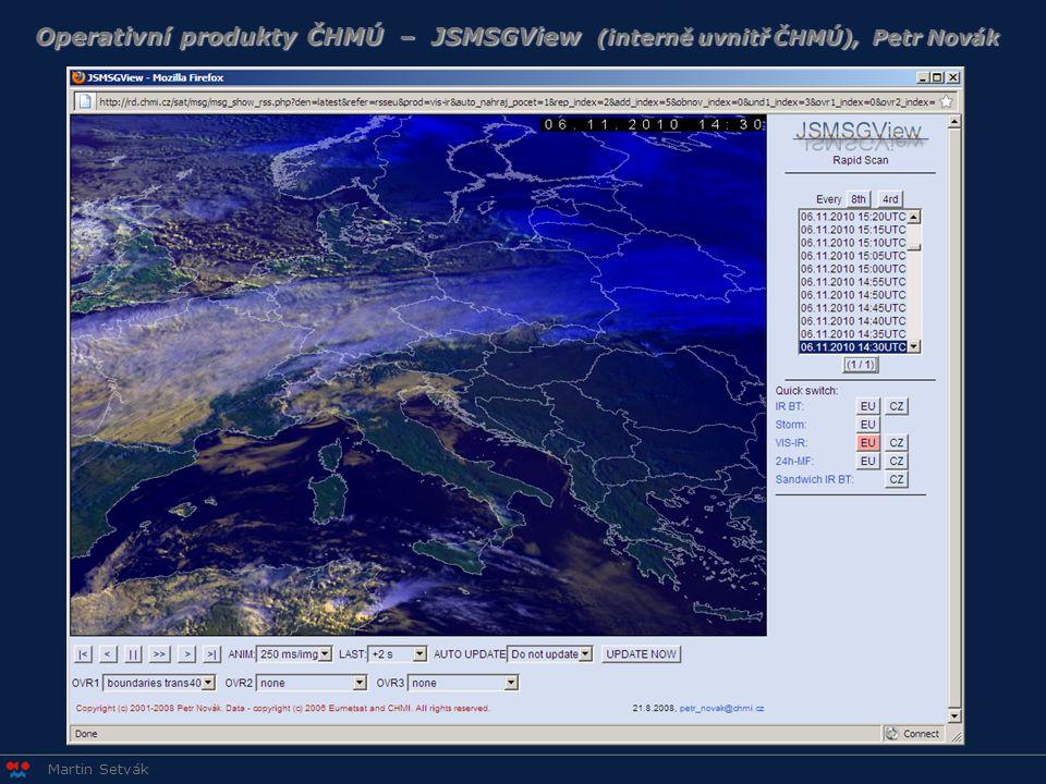 Operativní produkty ČHMÚ – JSMSGView (interně uvnitř ČHMÚ), Petr Novák