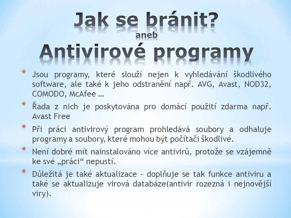 Jak se bránit aneb Antivirové programy