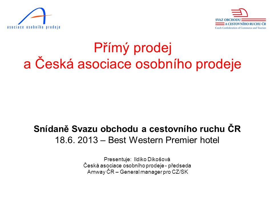 Přímý prodej a Česká asociace osobního prodeje