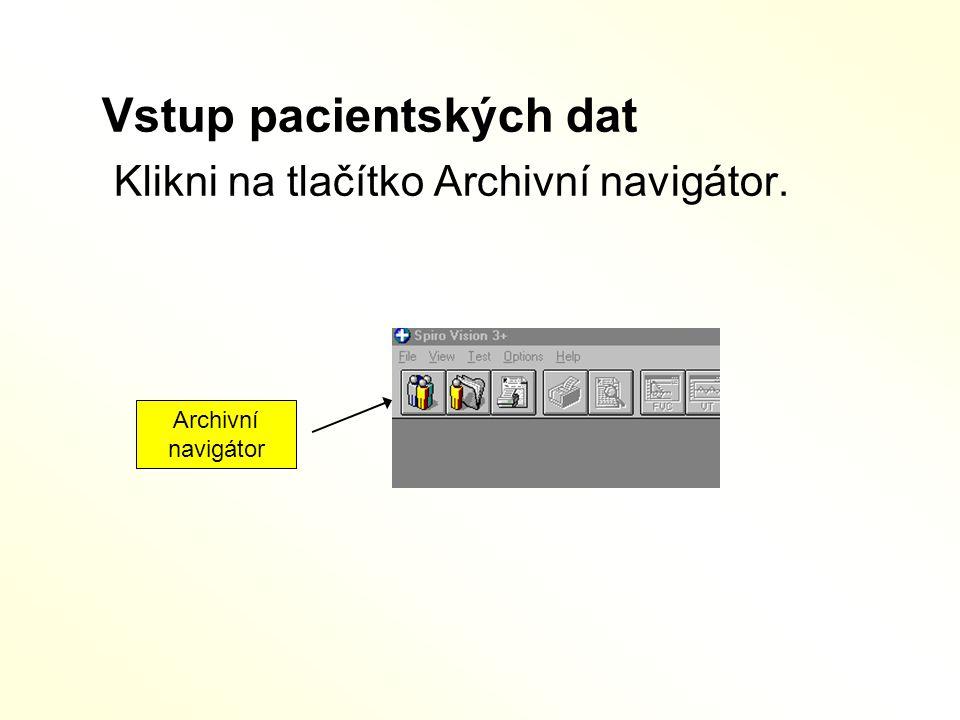 Vstup pacientských dat