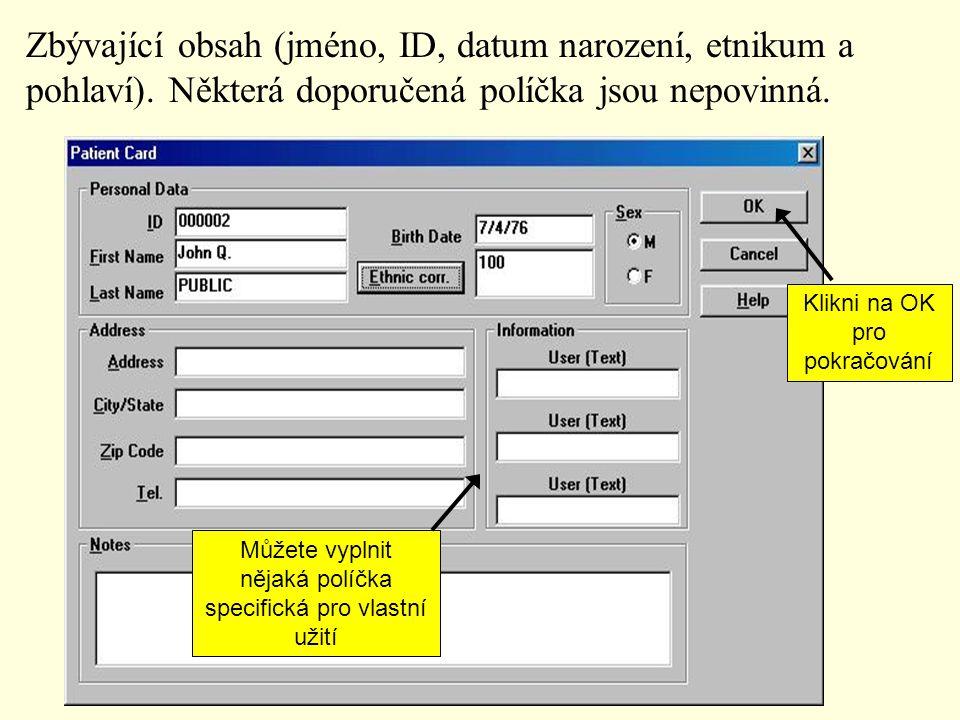 Zbývající obsah (jméno, ID, datum narození, etnikum a pohlaví)