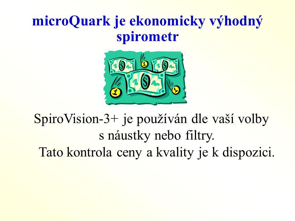 microQuark je ekonomicky výhodný spirometr
