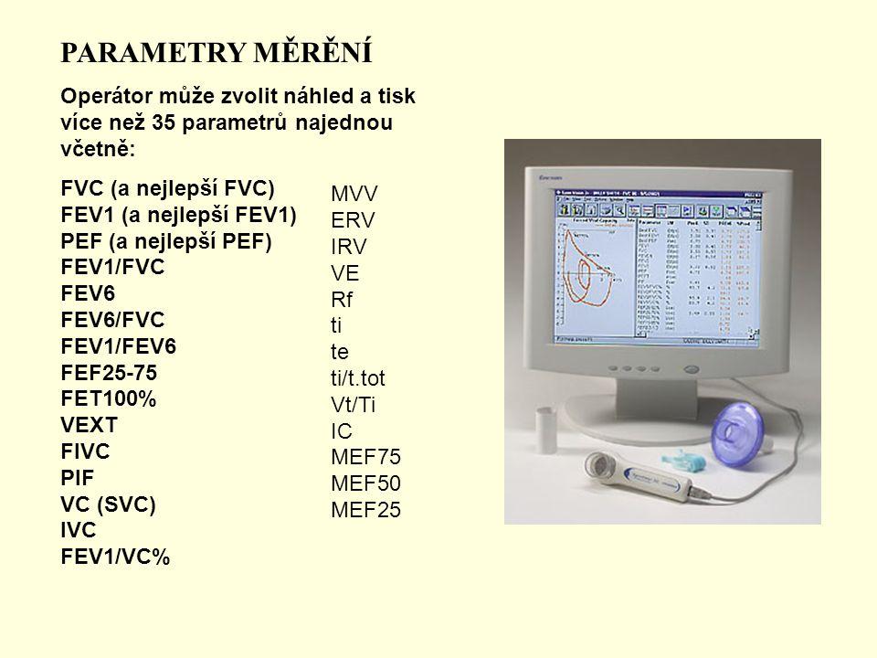 PARAMETRY MĚRĚNÍ Operátor může zvolit náhled a tisk více než 35 parametrů najednou včetně: