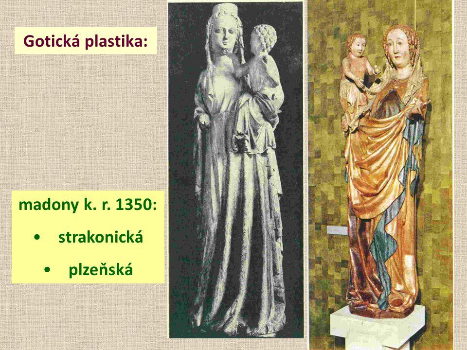 Gotická plastika: madony k. r. 1350: strakonická plzeňská