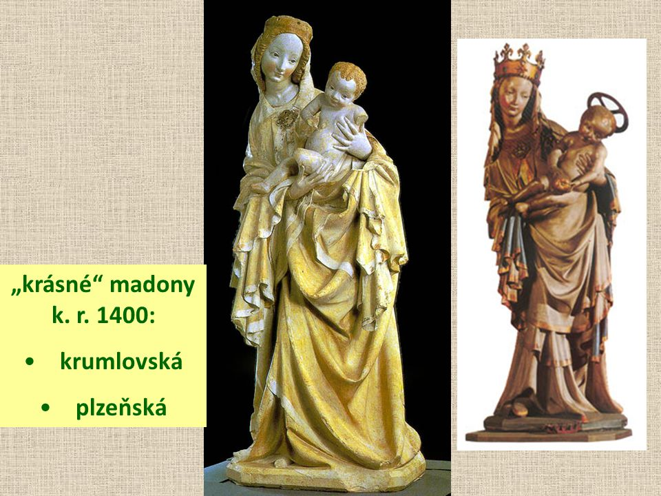 """krásné madony k. r. 1400: krumlovská plzeňská"