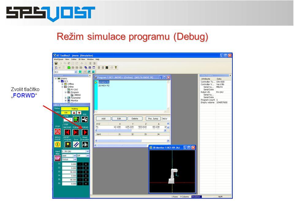Režim simulace programu (Debug)