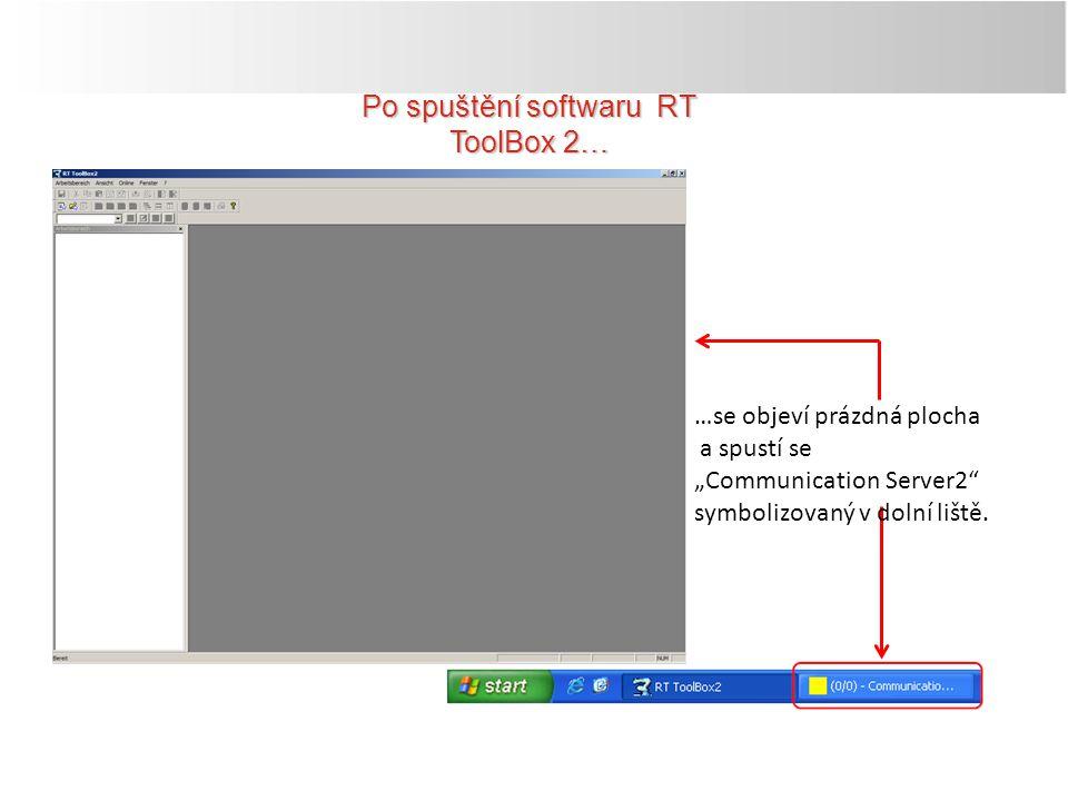 Po spuštění softwaru RT ToolBox 2…