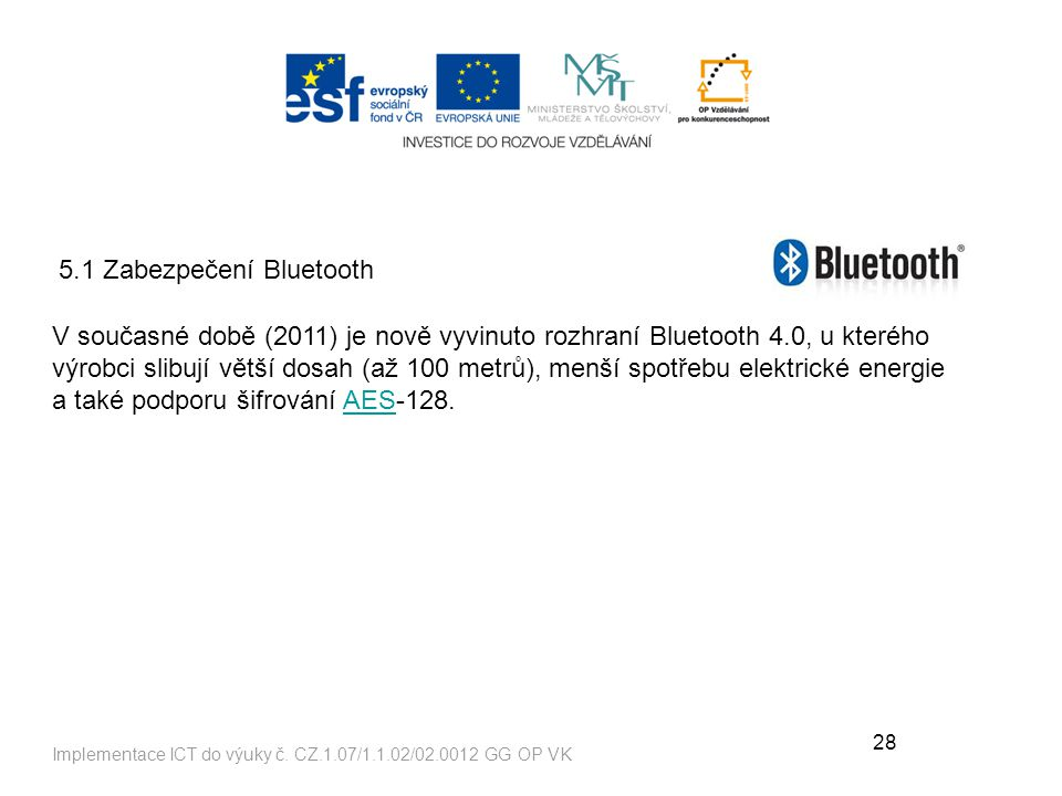 5.1 Zabezpečení Bluetooth