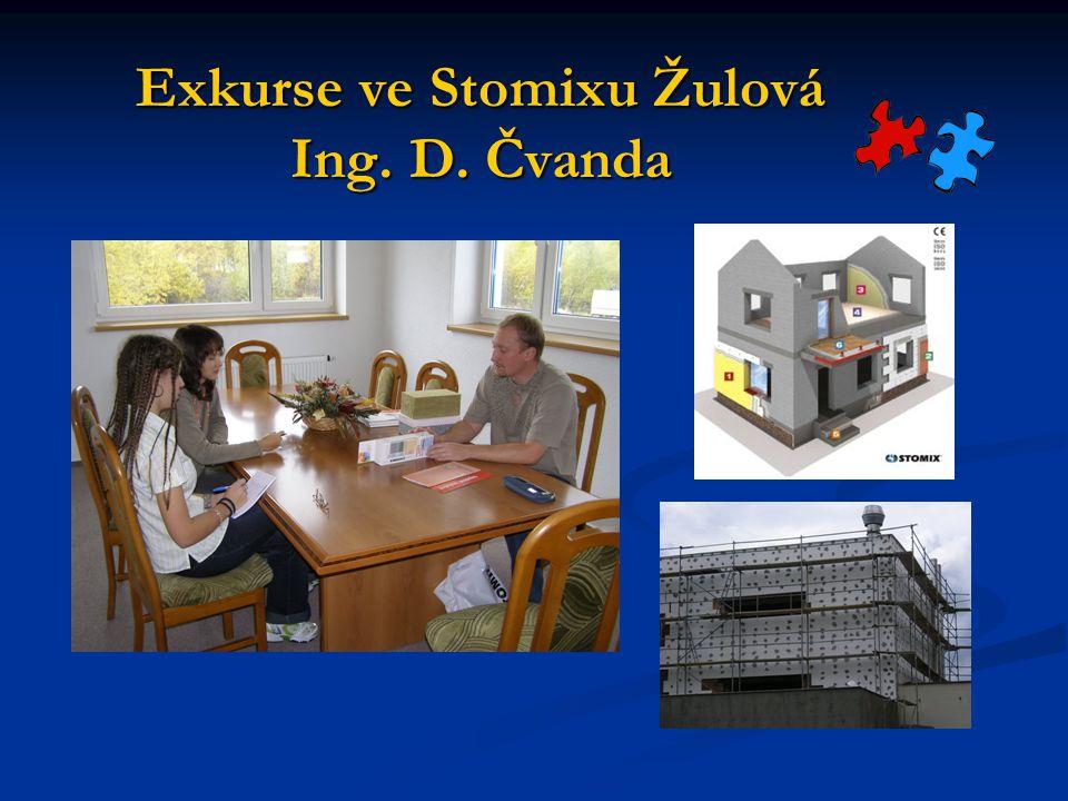 Exkurse ve Stomixu Žulová Ing. D. Čvanda