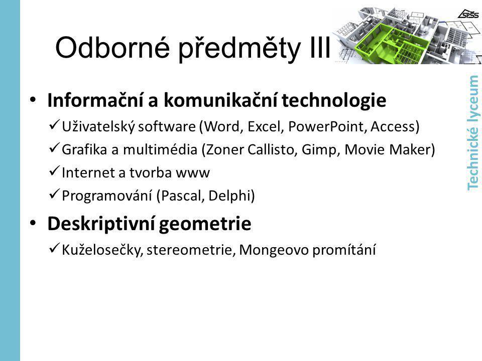 Odborné předměty III Informační a komunikační technologie