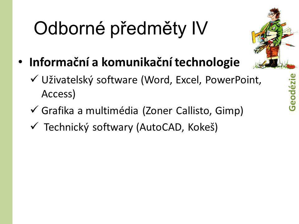 Odborné předměty IV Informační a komunikační technologie
