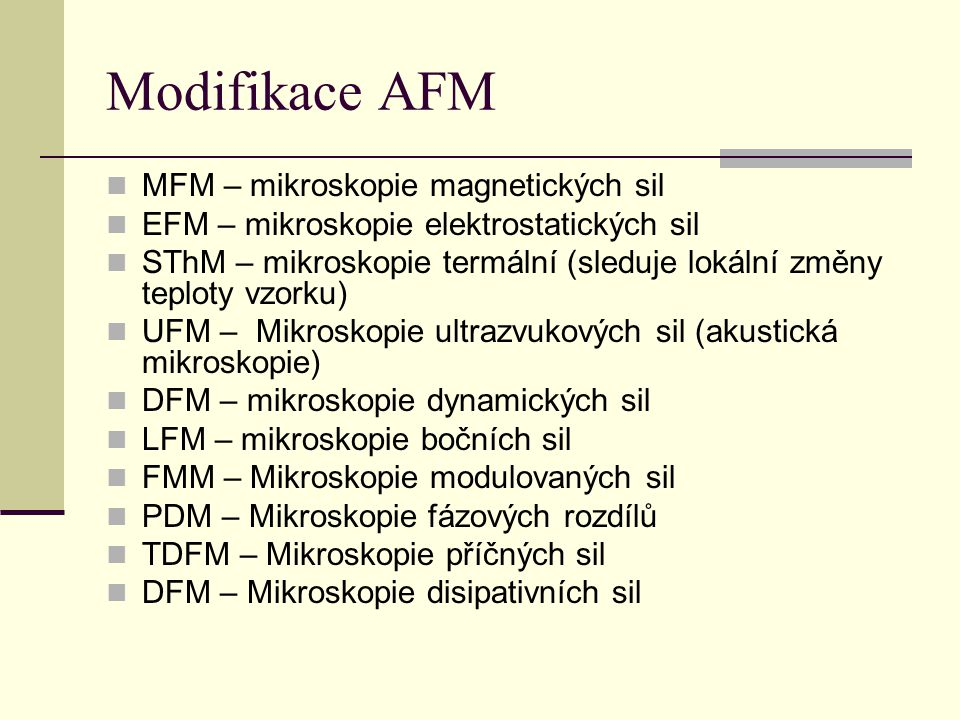 Modifikace AFM MFM – mikroskopie magnetických sil
