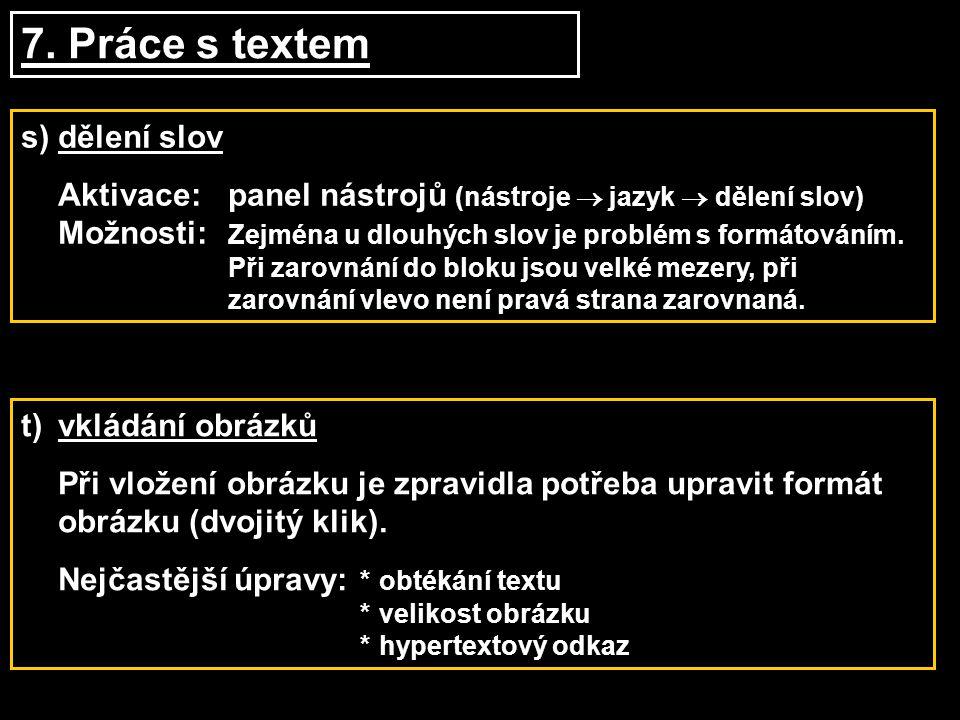 7. Práce s textem s) dělení slov