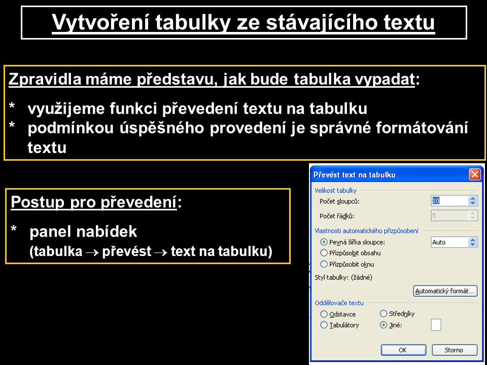 Vytvoření tabulky ze stávajícího textu