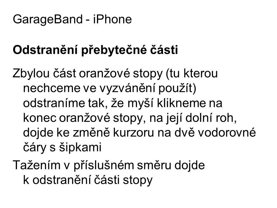 GarageBand - iPhone Odstranění přebytečné části.