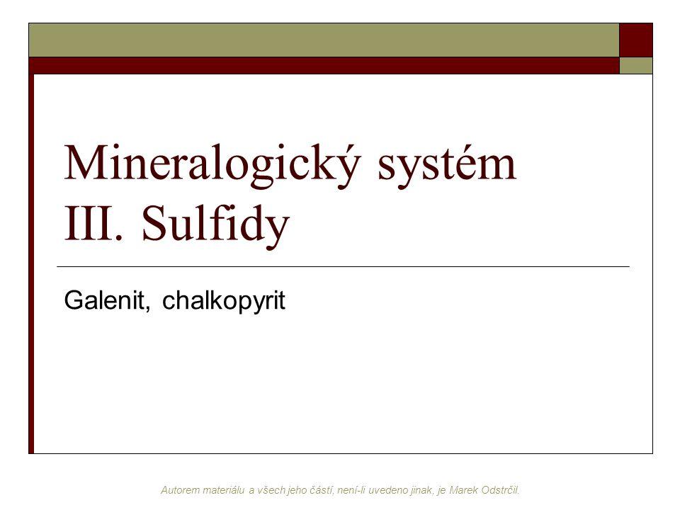 Mineralogický systém III. Sulfidy