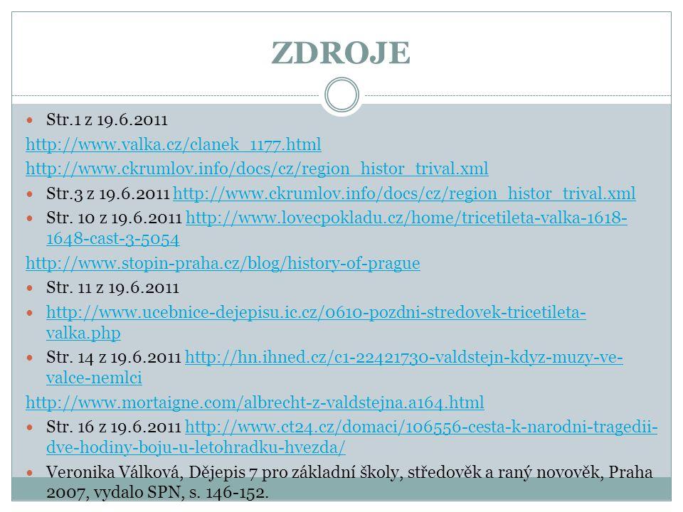 ZDROJE Str.1 z 19.6.2011 http://www.valka.cz/clanek_1177.html